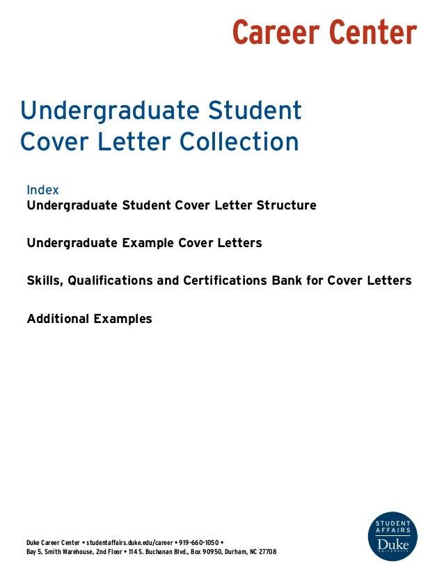 Career Center Duke Career Center U2022 Studentaffairs.duke.edu/career U2022 919   Undergraduate Student Cover Letter Structure Your Present Address ...