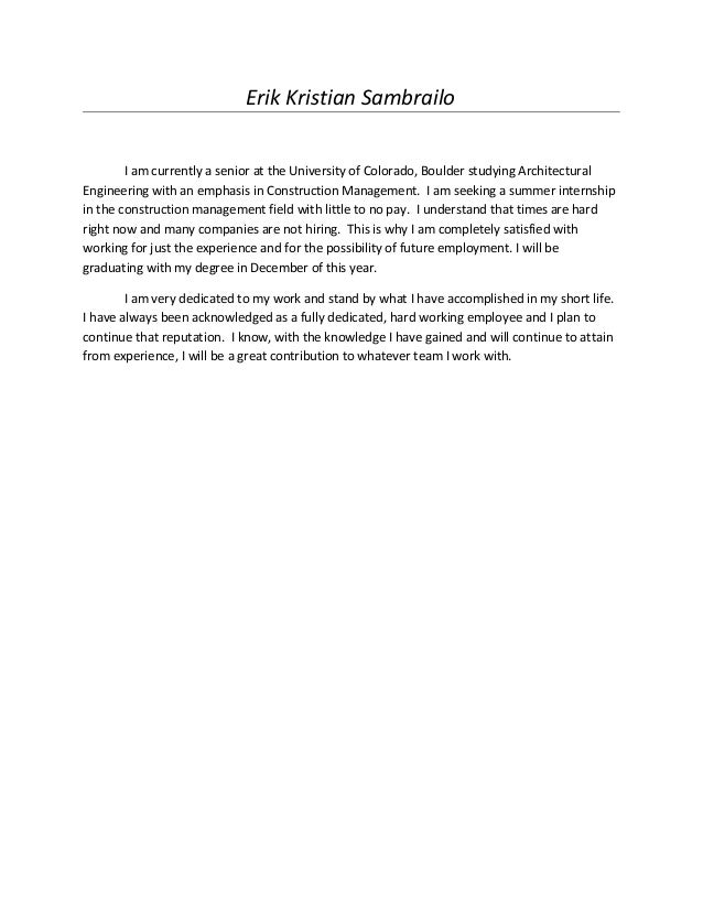 Great Cover Letter (Construction Management). Erik Kristian Sambrailo I Am  Currently A Senior At The University Of Colorado, Boulder Studying For Cover Letter Construction