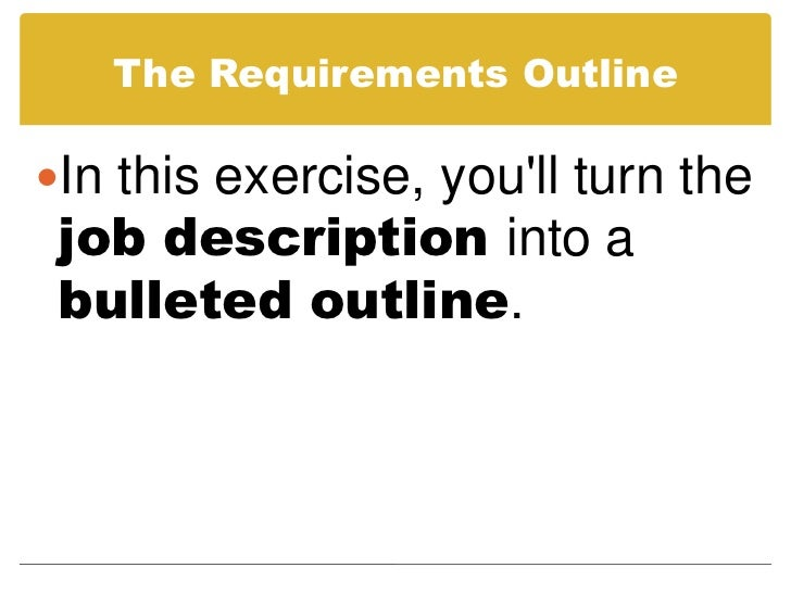 ... Requirements Outline; 22.  Outline For A Cover Letter