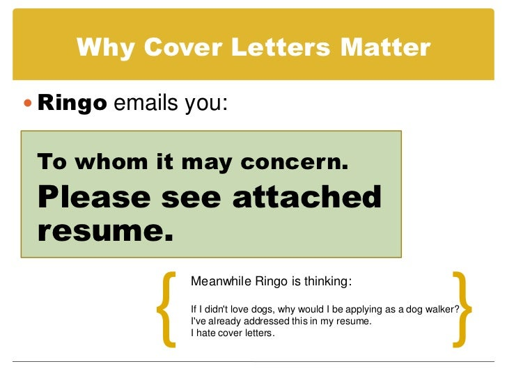 6. Why Cover Letters ...  Cover Letter For It Position