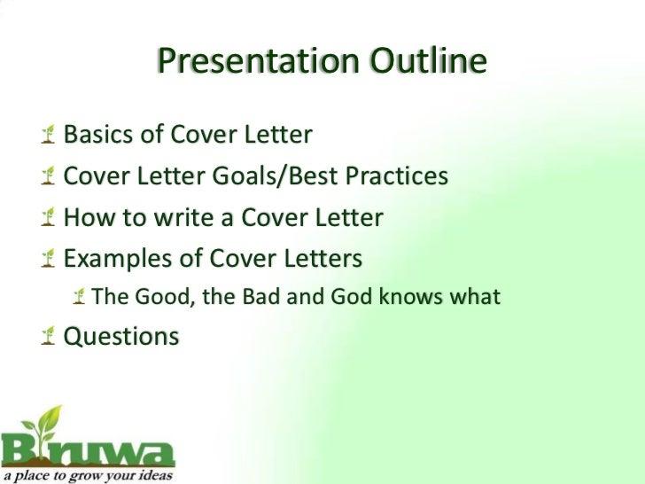 Presentation OutlineBasics Of Cover LetterCover Letter ...  Letter Of Presentation