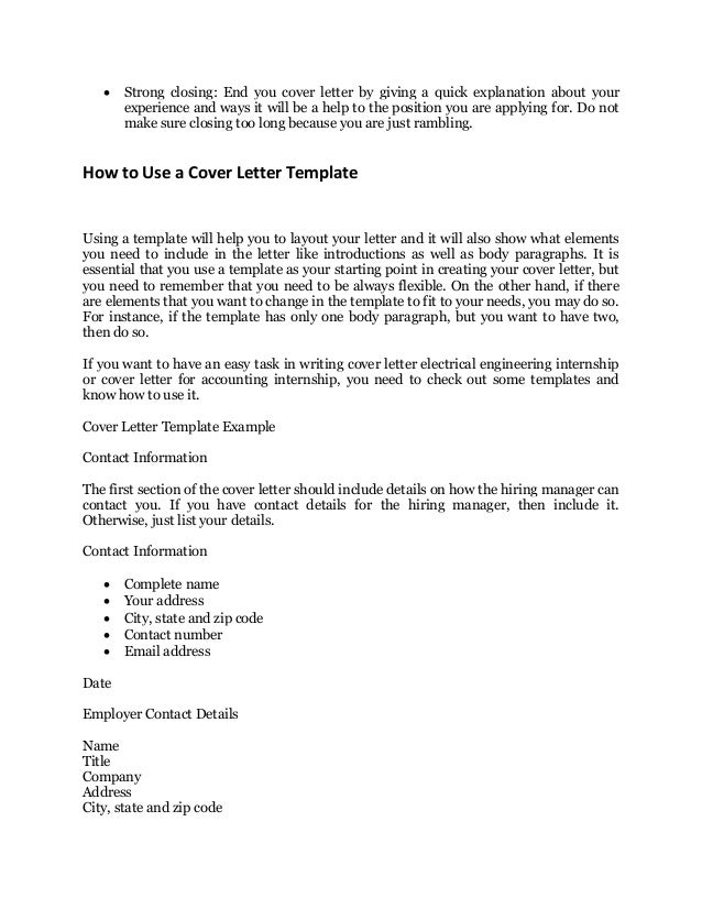 Every job application s sample cover letter that works for What needs to be included in a cover letter