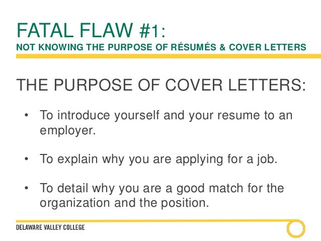 Explain the purpose benefit of a cover letter
