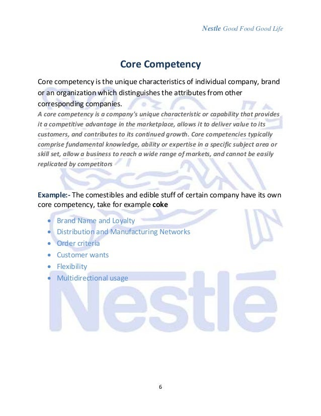 core competencies of nestle Website at wwwnestlecommy assess and review the board's performance, core competencies and the effectiveness of the board, the board.