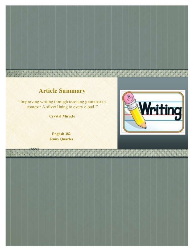 "REVIEW OF TEACHING GRAMMAR THROUGH READING AND WRITING  Article Summary ""Improving writing through teaching grammar in con..."