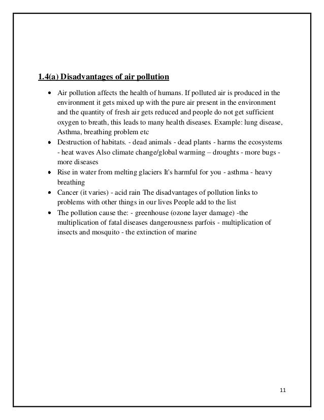 """essay on air pollution and its effects Advertisements: essay on air pollution: causes, effects and control of air pollution the world health organization defines air pollution as """"the presence of materials in the air in such."""