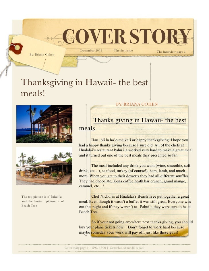COVER STORY    December 2009           The first issue           The interview page 3      By: Briana Cohen     Thanksgivin...