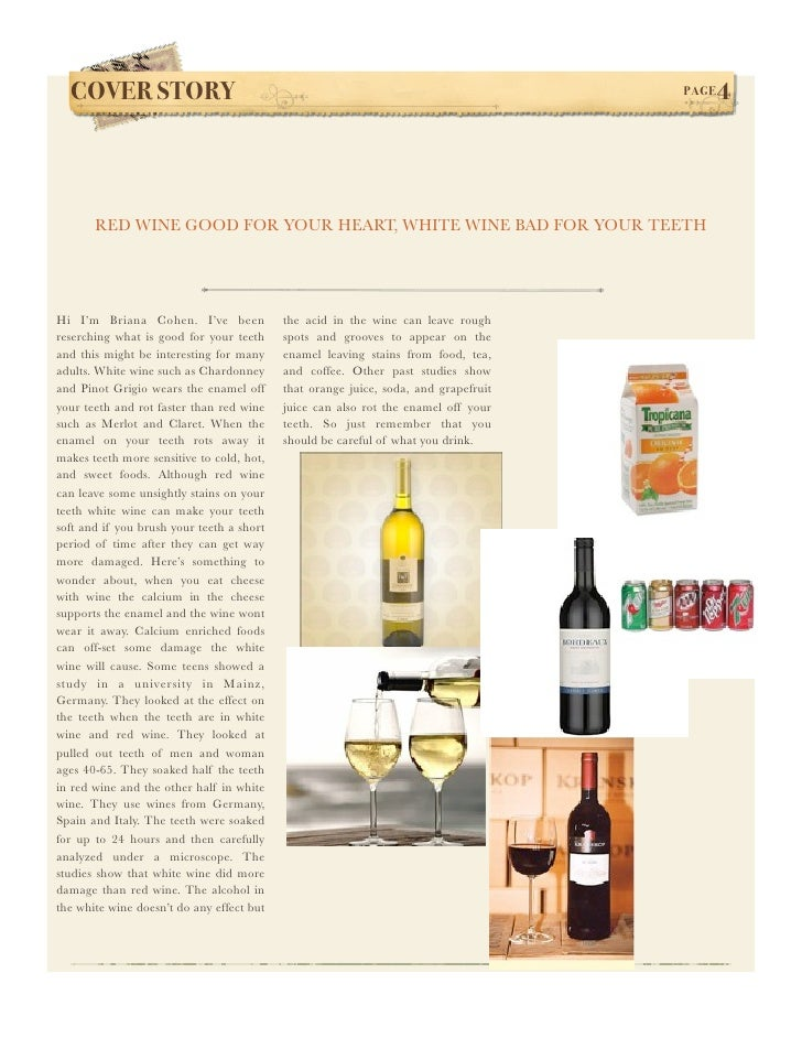 COVER STORY!                                                                       PAGE   4            RED WINE GOOD FOR Y...
