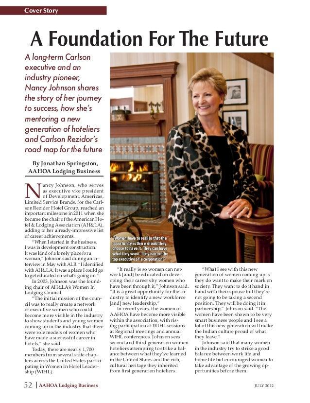 Cover Story  A Foundation For The FutureA long-term Carlsonexecutive and anindustry pioneer,Nancy Johnson sharesthe story ...