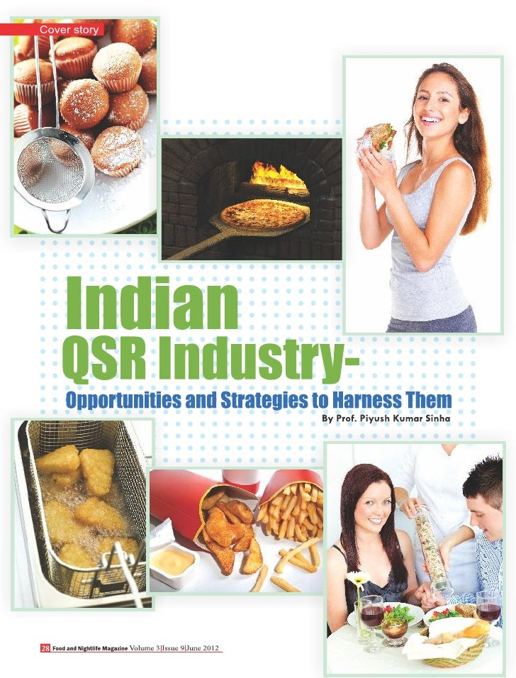 Food and Nightlife Magazine - Cover Story June 2012 ( Indian QSR Industry)