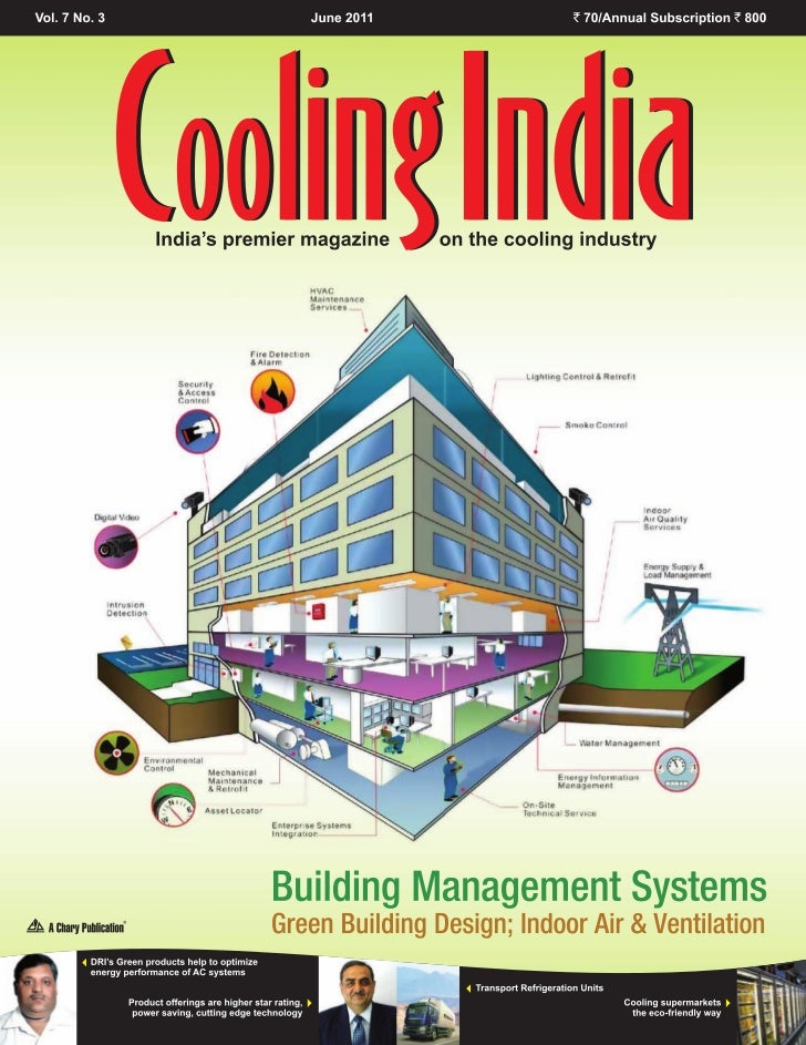 C ONTENTS      Vol 7 • No 3 June, 2011Cover Story              Building Management Systems              Green building des...
