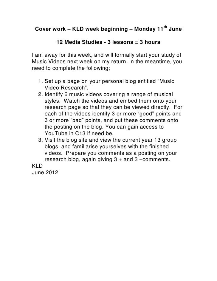 Cover work – KLD week beginning – Monday 11th June          12 Media Studies - 3 lessons = 3 hoursI am away for this week,...