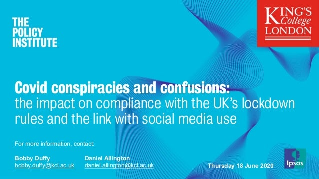 Covid conspiracies and confusions: the impact on compliance with the UK's lockdown rules and the link with social media us...