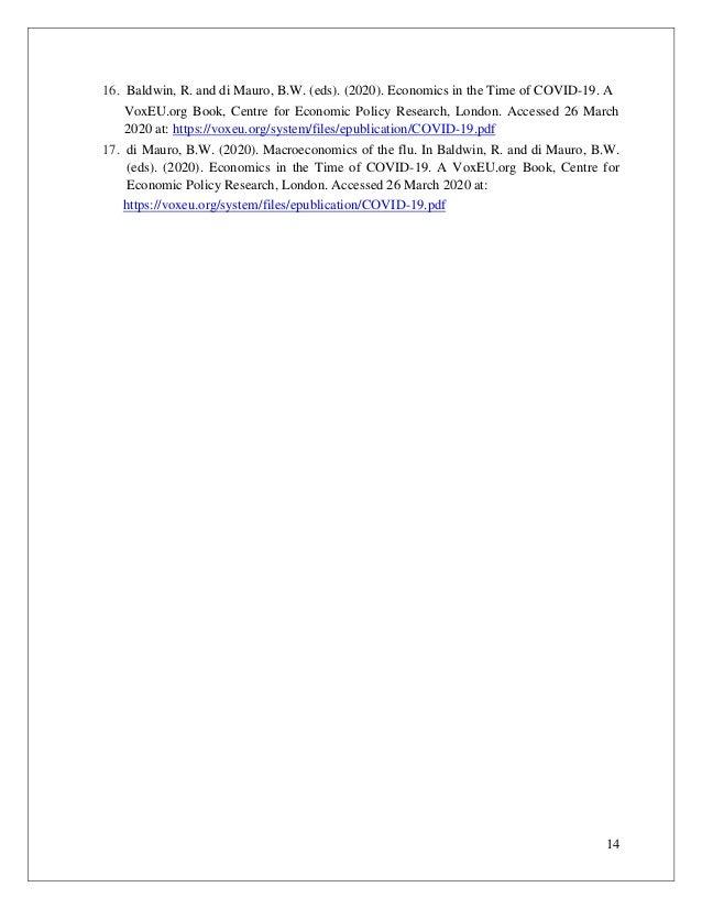 14 16. Baldwin, R. and di Mauro, B.W. (eds). (2020). Economics in the Time of COVID-19. A VoxEU.org Book, Centre for Econo...