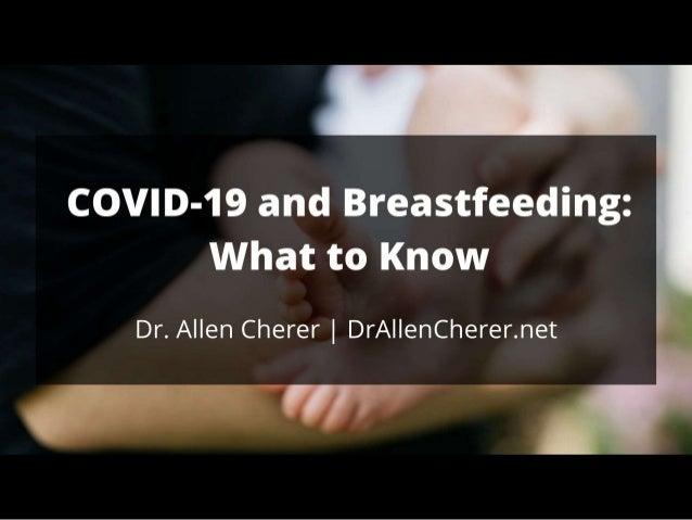 COVID-19 and Breastfeeding: Key Considerations