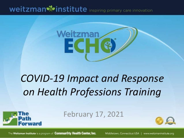COVID-19 Impact and Response on Health Professions Training February 17, 2021