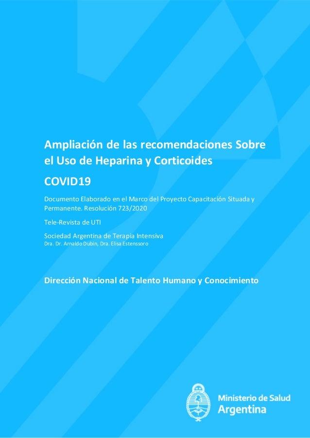 Ampliación de las recomendaciones Sobre el Uso de Heparina y Corticoides COVID19 Documento Elaborado en el Marco del Proye...