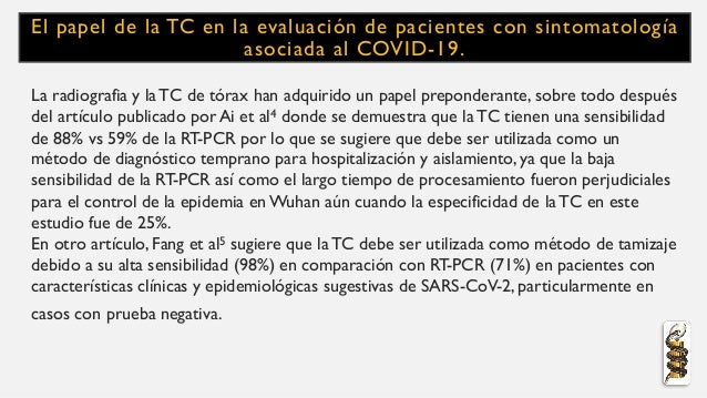 El papel de la TC en la evaluación de pacientes con sintomatología asociada al COVID-19. La radiografia y la TC de tórax h...