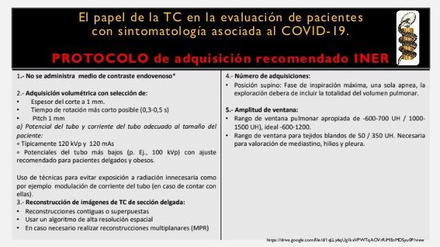 El papel de la TC en la evaluación de pacientes con sintomatología asociada al COVID-19. PROTOCOLO de adquisición recomend...