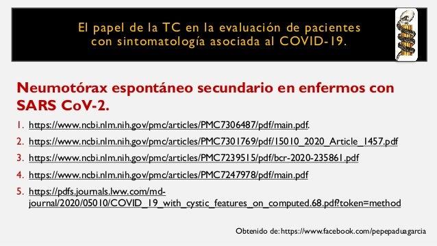 El papel de la TC en la evaluación de pacientes con sintomatología asociada al COVID-19. Neumotórax espontáneo secundario ...