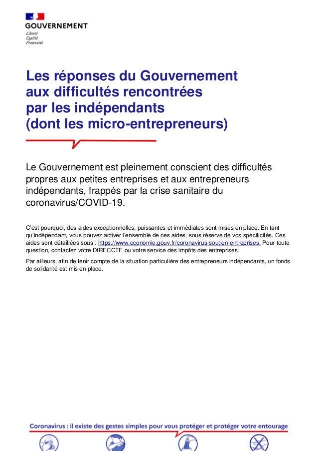 Les réponses du Gouvernement aux difficultés rencontrées par les indépendants (dont les micro-entrepreneurs) Le Gouverneme...