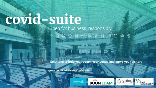 1Photo: Andre Warchy covid-suiteOpen for business, responsibly Solutions to help you reopen your venue and serve your visi...