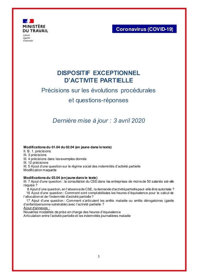 1 Coronavirus (COVID-19) DISPOSITIF EXCEPTIONNEL D'ACTIVITE PARTIELLE Précisions sur les évolutions procédurales et questi...