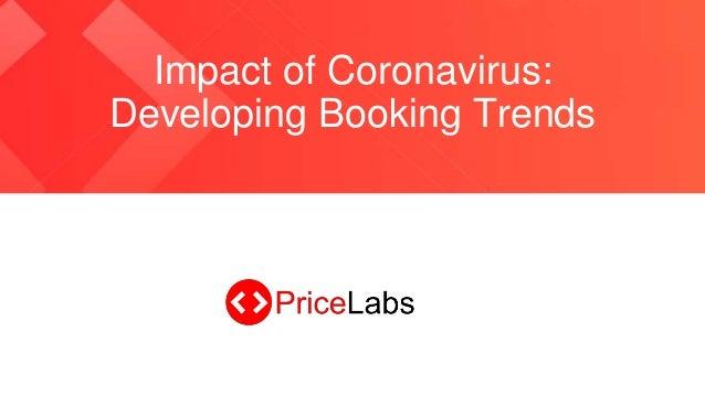 Impact of Coronavirus: Developing Booking Trends
