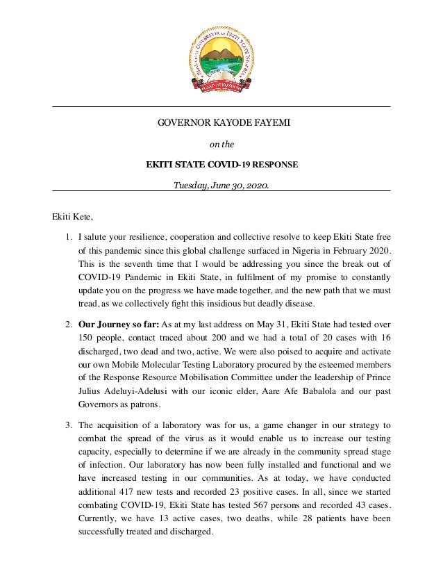 ! GOVERNOR KAYODE FAYEMI on the EKITI STATE COVID-19 RESPONSE Tuesday, June 30, 2020. Ekiti Kete, 1. I salute your resilie...