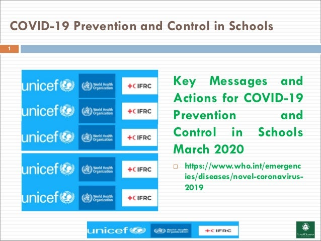 COVID-19 Prevention and Control in Schools 1 Key Messages and Actions for COVID-19 Prevention and Control in Schools March...