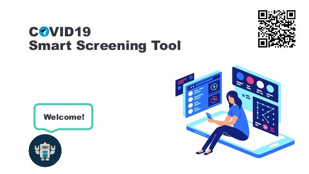 Welcome! COVID19 Smart Screening Tool