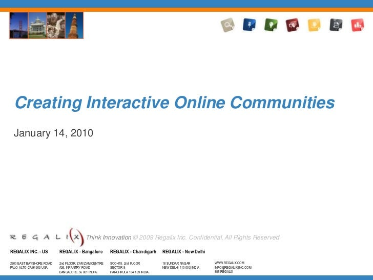 Creating Interactive Online Communities<br />January 14, 2010<br />