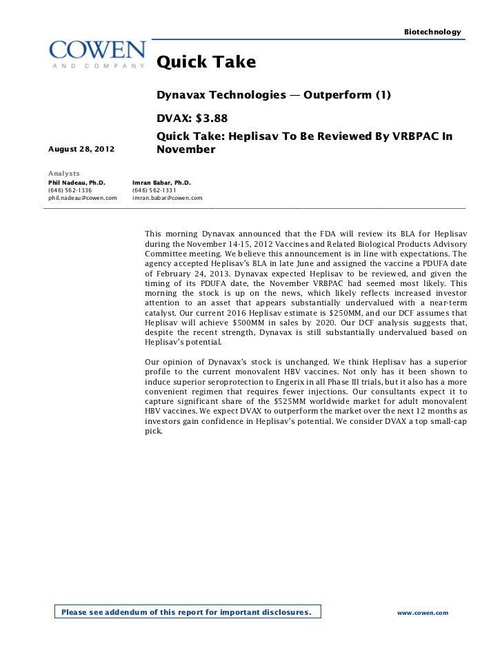 Biotechnology                               Quick Take                               Dynavax Technologies — Outperform (1)...