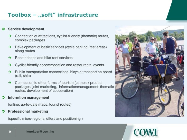 More core regions are to be developed on the regional level</li></li></ul><li>Target groups of cycling tourism<br />Cyclin...