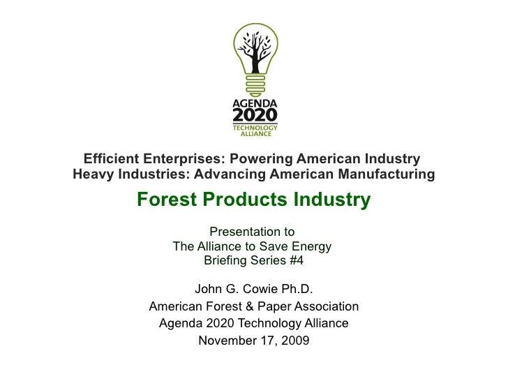 <ul><li>Efficient Enterprises: Powering American Industry  </li></ul><ul><li>Heavy Industries: Advancing American Manufact...