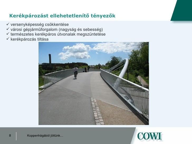 Kerékpározást ellehetetlenítő tényezők <ul><li>versenyképesség csökkentése </li></ul><ul><li>városi gépjárműforgalom (nagy...