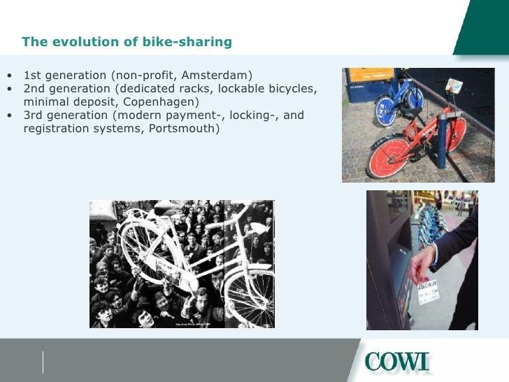 The evolution of bike-sharing <ul><ul><li>1st generation (non-profit, Amsterdam) </li></ul></ul><ul><ul><li>2nd generation...