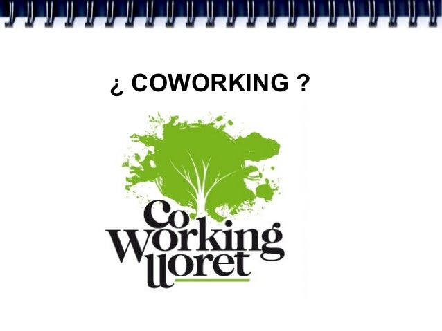 ¿ COWORKING ?