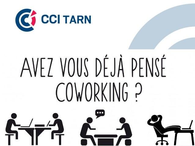 Coworking : Définition « Le coworking est un type d'organisation du travail qui regroupe deux notions : un espace de trava...