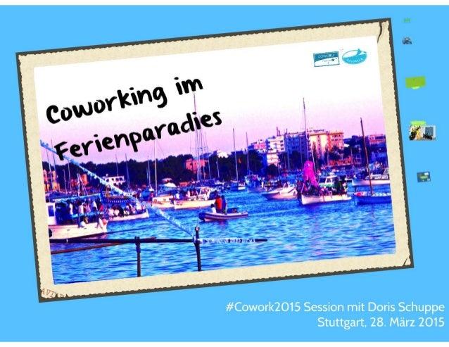 Coworking im Ferienparadies #cowork2015