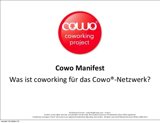 By	   Massimo	   Carraro	   -­‐	   CoworkingProject.com	   -­‐	   Cowo.it	    Content:	   some	   rights	   reserved	   -­...