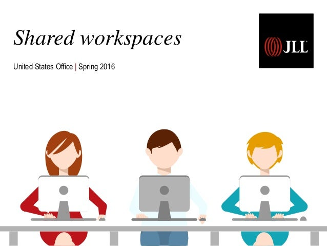 Shared workspaces United States Office | Spring 2016