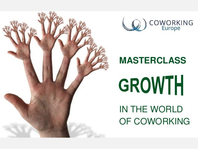 MASTERCLASS IN THE WORLD OF COWORKING