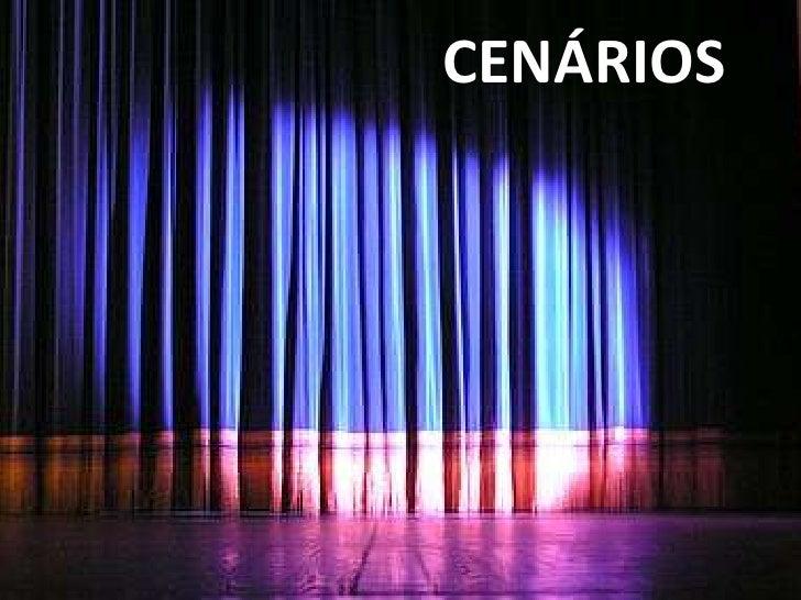 CENÁRIOS<br />