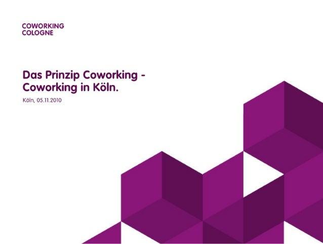 Das Prinzip Coworking - Coworking in Köln
