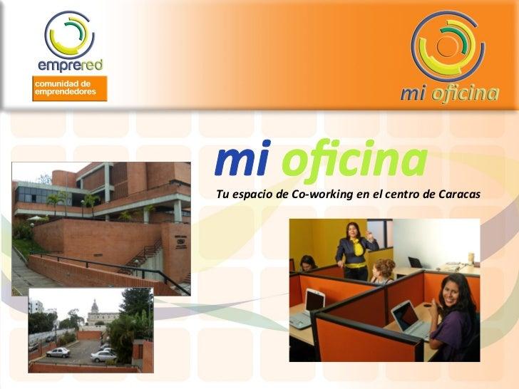 Tu espacio de Co-working en el centro de Caracas