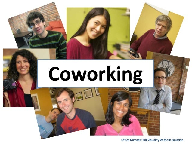 Office Nomads: Individuality Without Isolation Coworking