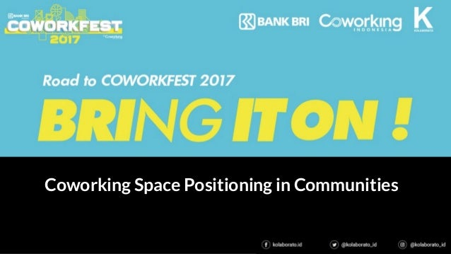 Coworking Space Positioning in Communities
