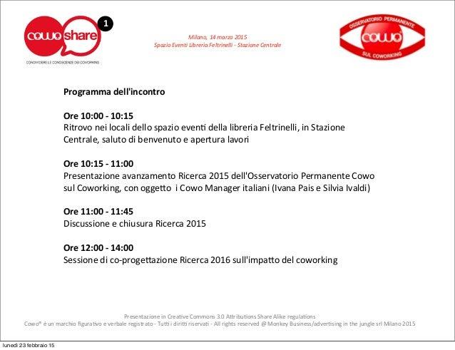 Milano,  14  marzo  2015 Spazio  Even6  Libreria  Feltrinelli  -‐  Stazione  Centrale 1 Presentazione ...