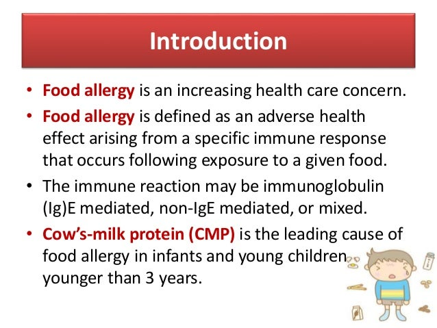 Cow's milk protein allergy in infants and children